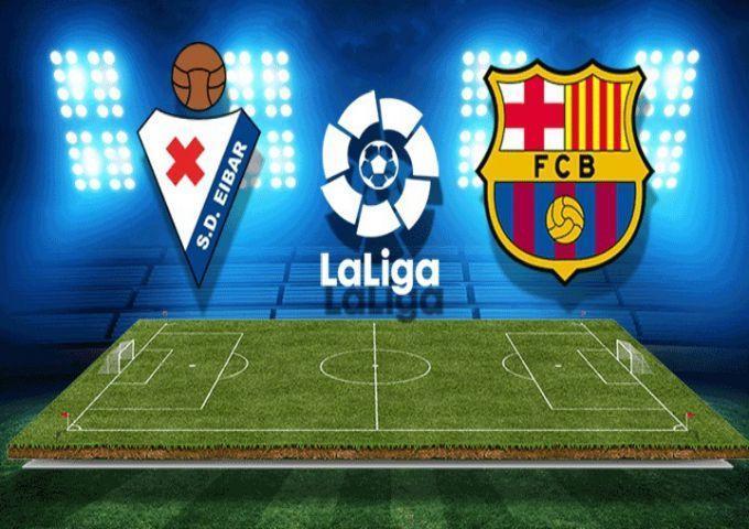 Soi keo nha cai Eibar vs Barcelona, 19/10/2019 - VDQG Tay Ban Nha