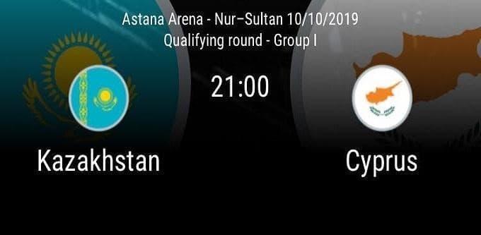 Soi keo nha cai Kazakhstan vs Cyprus 10 10 2019 Vong loai EURO 2020
