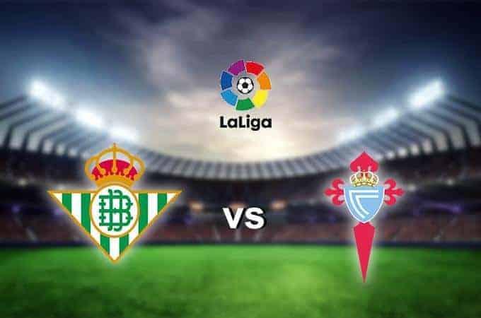 Soi keo nha cai  Real Betis vs Celta Vigo, 31/10/2019 – VDQG Tay Ban Nha
