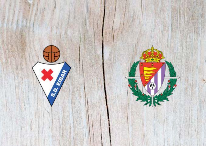 Soi kèo nhà cái Real Valladolid vs Eibar, 26/10/2019 - VĐQG Tây Ban Nha