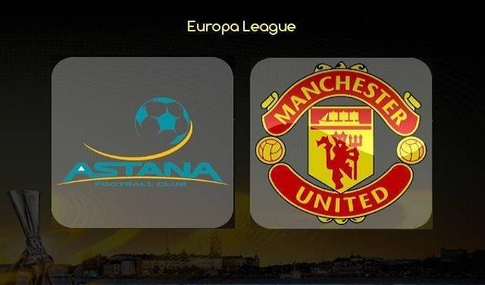 Soi keo nha cai Astana vs Manchester United, 28/11/2019 - Cup C2 Chau Au