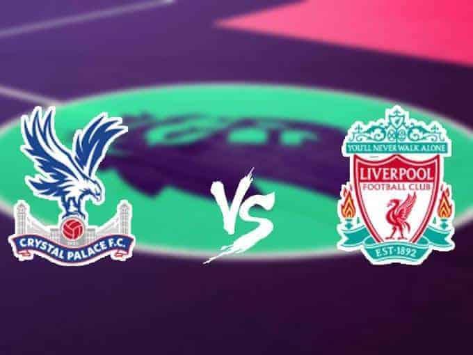 Soi keo nha cai Crystal Palace vs Liverpool, 23/11/2019 - Ngoai Hang Anh