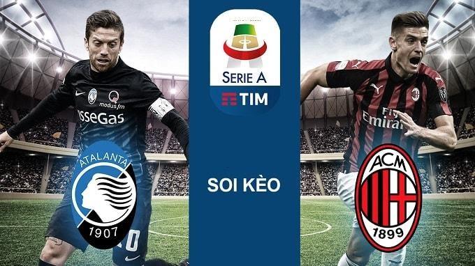 Soi keo nha cai Atalanta vs Milan, 22/12/2019 - VDQG Y [Serie A]