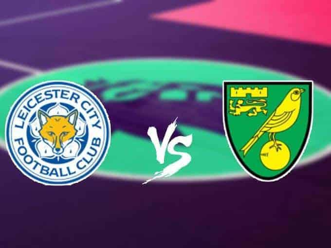 Soi keo nha cai Leicester City vs Norwich City, 14/12/2019 - Ngoai Hang Anh