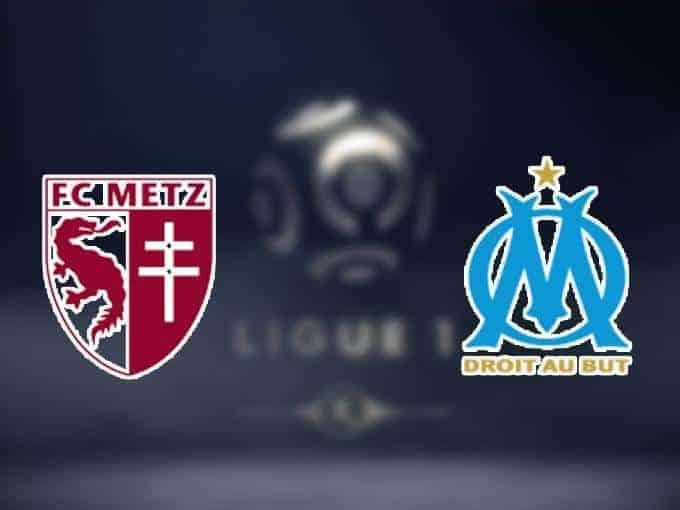 Soi keo nha cai Metz vs Olympique Marseille, 14/12/2019 - VDQG Phap [Ligue 1]
