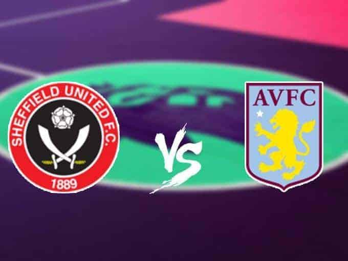 Soi keo nha cai Sheffield United vs Aston Villa, 14/12/2019 - Ngoai Hang Anh