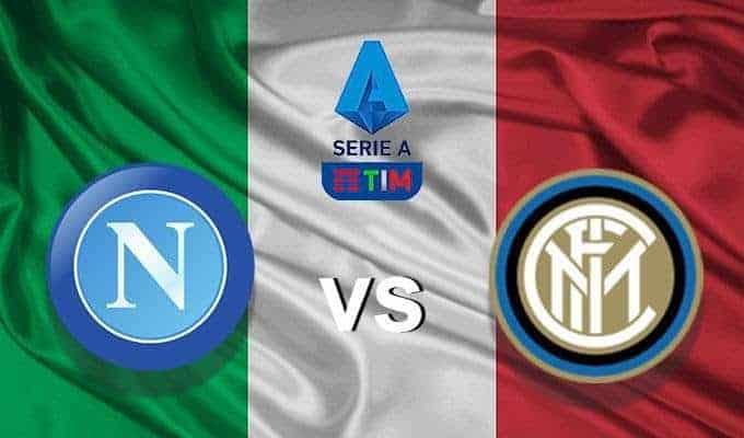 Soi keo nha cai Napoli vs Inter Milan, 7/1/2020 – VDQG Y
