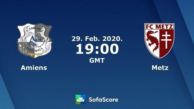 Soi kèo nhà cái Amiens SC vs Metz, 01/03/2020 – VĐQG Pháp (Ligue 1)