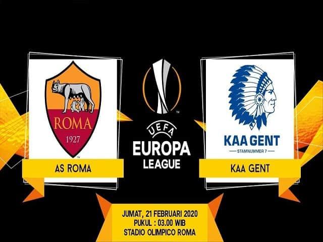 Soi keo nha cai AS  Roma vs Gent, 21/2/2020 - UEFA Europa Leag