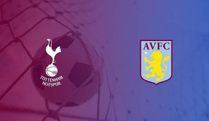Soi keo nha cai Aston Villa vs Tottenham Hotspur, 16/02/2020 - Ngoai Hang Anh