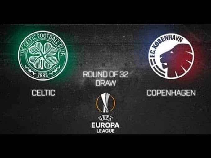 Soi kèo nhà cái Celtic vs Copenhagen, 28/02/2020 - Cúp C2 Châu Âu