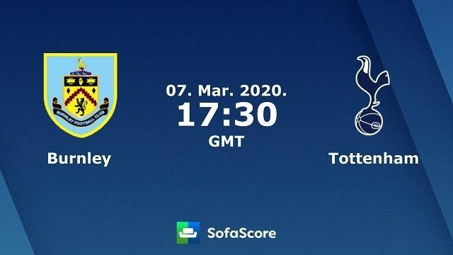Soi keo nha cai Burnley vs Tottenham Hotspur , 08/03/2020 - Ngoai Hang An