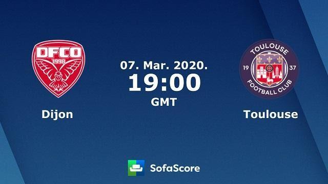 Soi keo nha cai Dijon vs Toulouse, 08/03/2020 - VDQG Phap [Ligue 1]