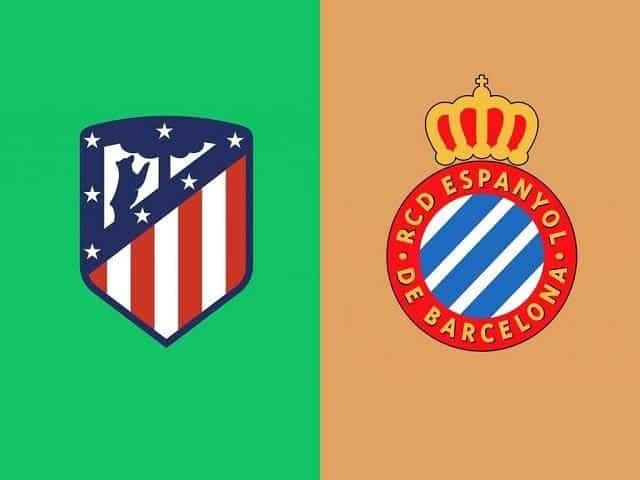 Soi keo nha cai Espanyol vs Atletico Madrid, 01/03/2020 - VDQG Tay Ban Nha