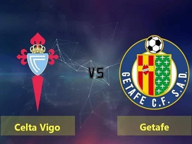 Soi keo nha cai Getafe vs Celta Vigo, 08/03/2020 - VDQG Tay Ban Nha