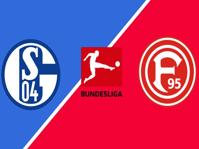 Soi keo Fortuna Dusseldorf vs Schalke 04, 28/5/2020