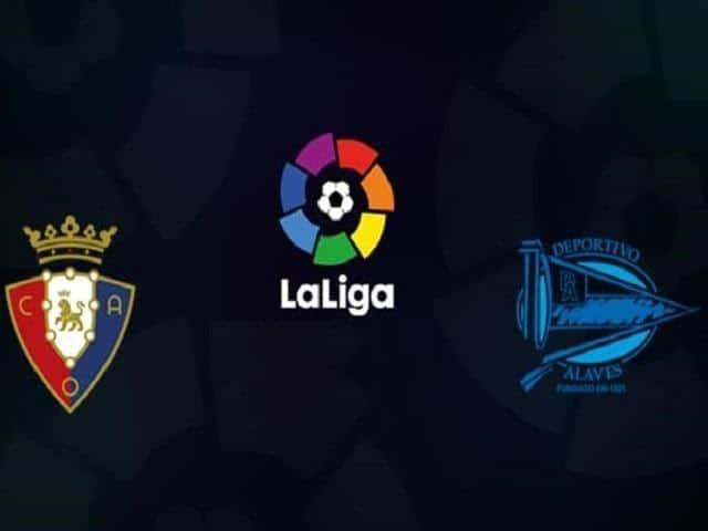 Soi keo Deportivo Alaves vs Osasuna, 25/6/2020