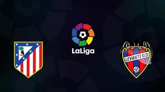 Soi keo Levante vs Atletico Madrid, 24/6/2020