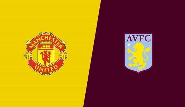 Soi keo Aston Villa vs Manchester United, 09/7/2020