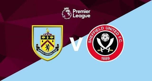 Soi kèo Burnley vs Sheffield United, 04/7/2020