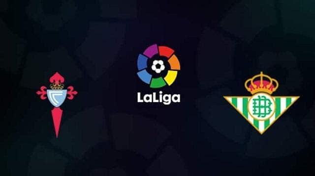 Soi keo Celta Vigo vs Real Betis, 04/7/2020