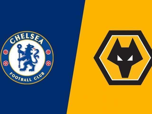 Soi kèo Chelsea vs Wolverhampton, 26/7/2020