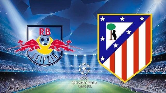 Soi keo RB Leipzig vs Atletico Madrid, 14/08/2020