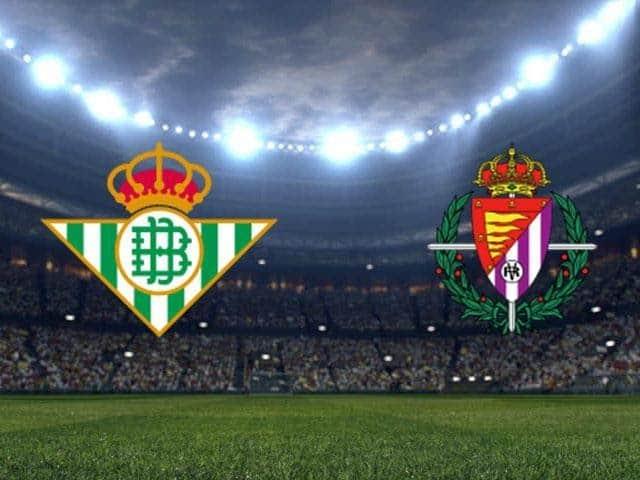 Soi keo Betis vs Valladolid, 20/9/2020