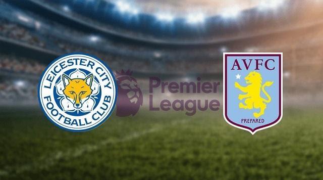 Soi keo Leicester City vs Aston Villa, 17/10/2020