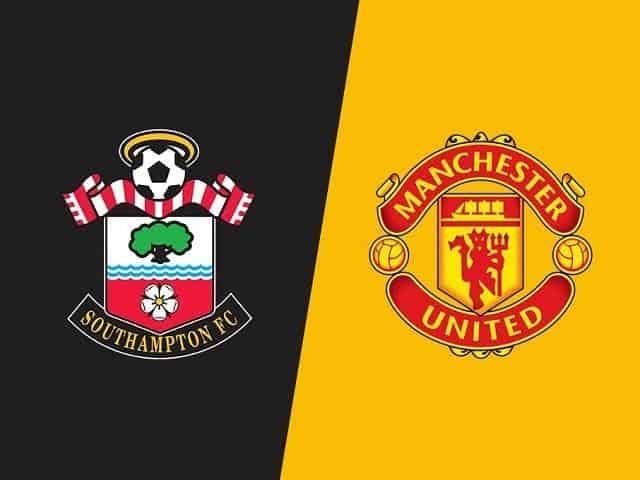 Soi keo Southampton vs Manchester United, 29/11/2020