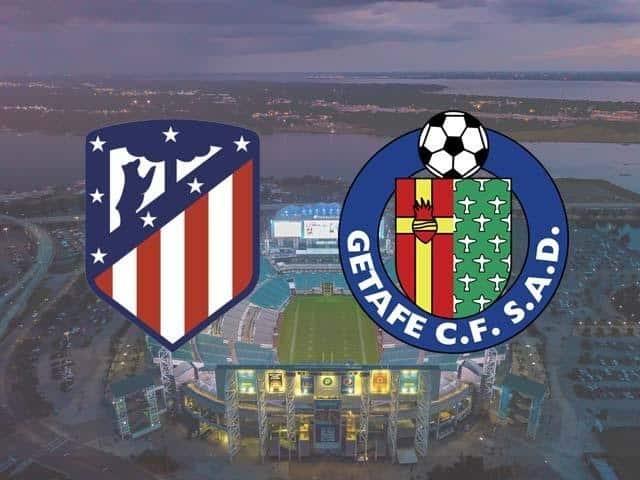 Soi keo Atletico Madrid vs Getafe, 31/12/2020