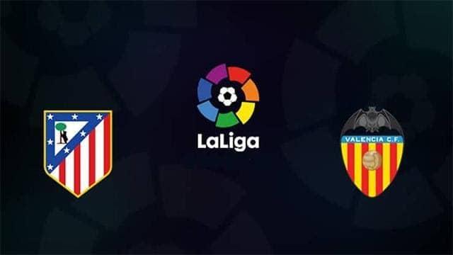 Soi keo Atletico Madrid vs Valencia, 25/01/2021