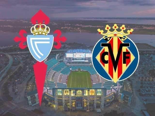 Soi keo Celta Vigo vs Villarreal, 09/01/2021