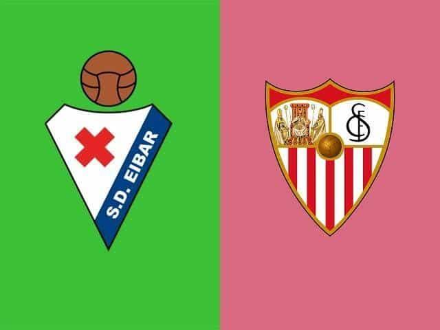 Soi keo Eibar vs Sevilla, 30/01/2021