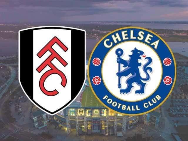 Soi kèo Fulham vs Chelsea, 16/01/2021