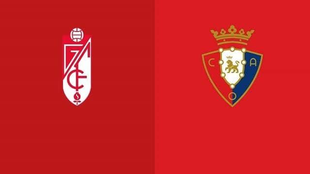 Soi keo Granada CF vs Osasuna, 13/01/2021