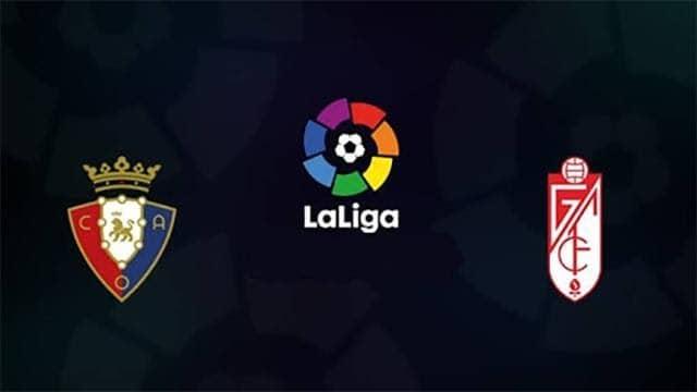 Soi keo Osasuna vs Granada CF, 24/01/2021