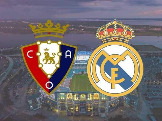 Soi keo Osasuna vs Real Madrid, 10/01/2021