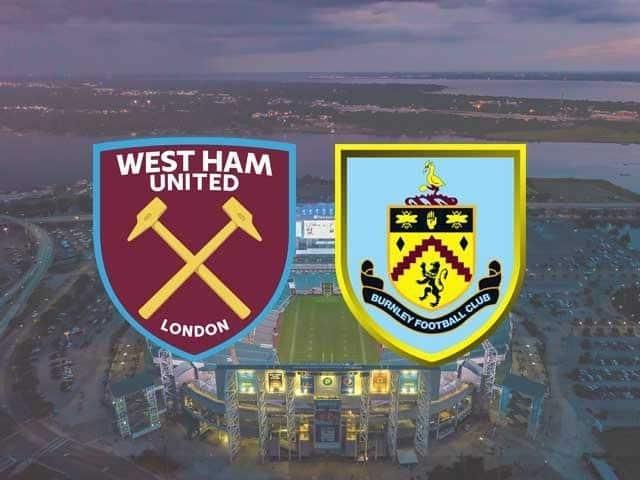 Soi keo West Ham vs Burnley, 16/01/2021