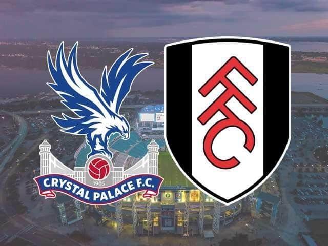 Soi keo Crystal Palace vs Fulham, 28/02/2021