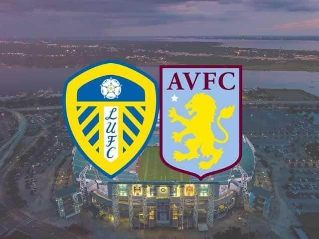 Soi keo Leeds Utd vs Aston Villa, 28/02/2021