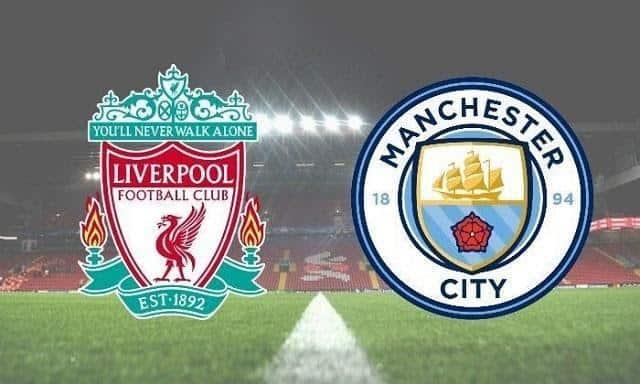 Soi keo Liverpool vs Man City, 7/2/2021