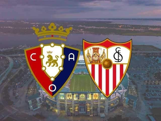 Soi keo Osasuna vs Sevilla, 23/02/2021