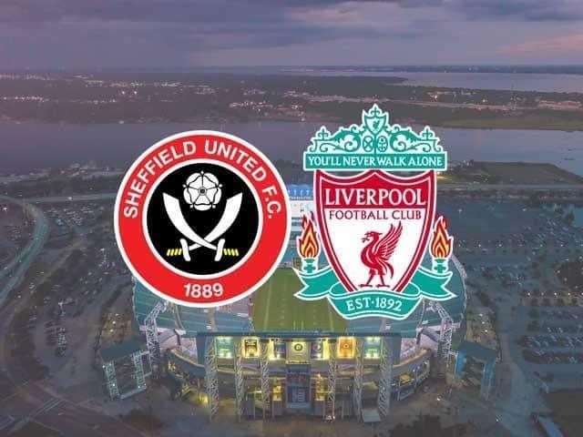 Soi kèo Sheffield vs Liverpool, 01/03/2021