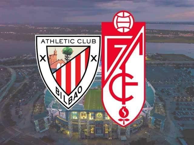 Soi keo Ath Bilbao vs Granada CF, 08/03/2021