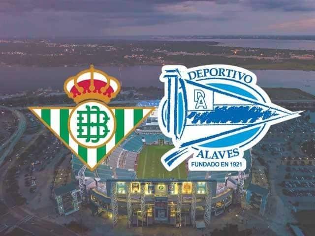 Soi keo Betis vs Alaves, 09/03/2021