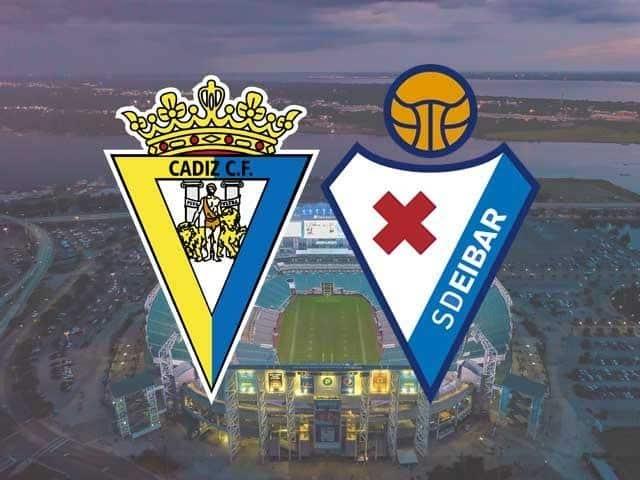 Soi keo Cadiz vs Eibar, 07/03/2021