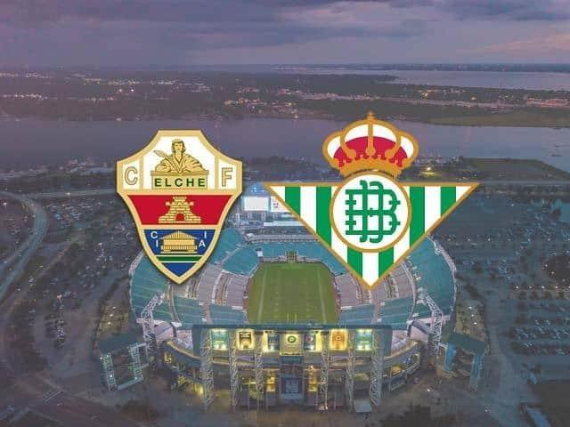 Soi keo Elche vs Betis, 04/04/2021