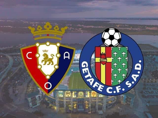 Soi keo Osasuna vs Getafe, 03/04/2021