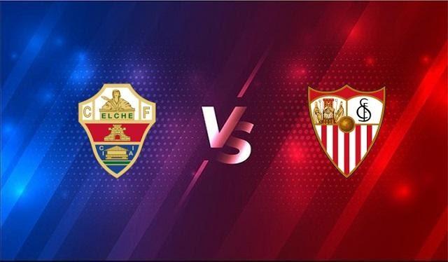 Soi kèo Sevilla vs Elche, 18/03/2021
